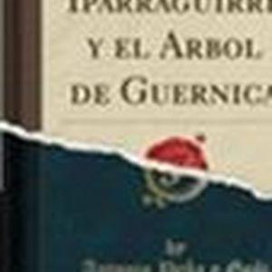 IPARRAGUIRRE y el árbol de Guernica