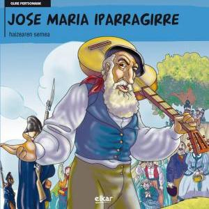 Jose Maria Iparragirre : haizearen semea