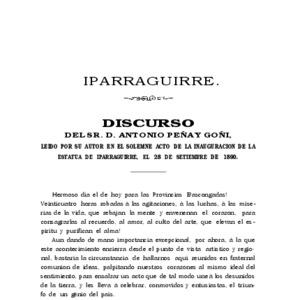 Peña y Goñi - 1890 - Iparraguirre  discurso del Sr. D. Antonio Peña y .pdf